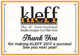 It's A Wrap for the 10th International Kuala Lumpur Eco Film Festival (KLEFF) 2017!!