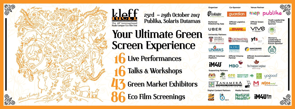 Last Call for Registration for KLEFF 2017 Sustainability Forum Series, Workshops and Screening Passes!!