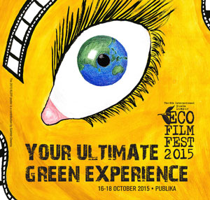 Don't Miss Your Ultimate Green Experience At The 8th Kuala Lumpur Eco Film Festival, 16-18 October, 2015, Publika Mall