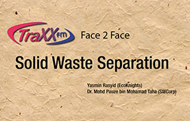 Solid Waste Separation - Traxx FM Face 2 Face – August 2015