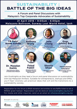 Forum and Panel Discussion on 'Sustainability: Going Beyond Just Ideas', April 21 2016, Sunway Lost World Hotel, Ipoh