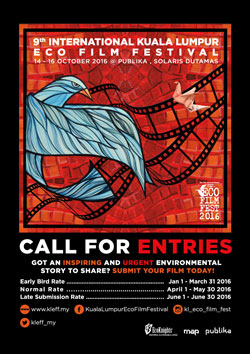 The 9th Kuala Lumpur Eco Film Festival is now calling for Entries